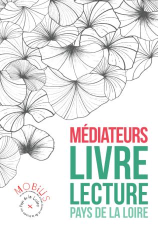 Médiateurs Livre et Lecture en Pays de la Loire