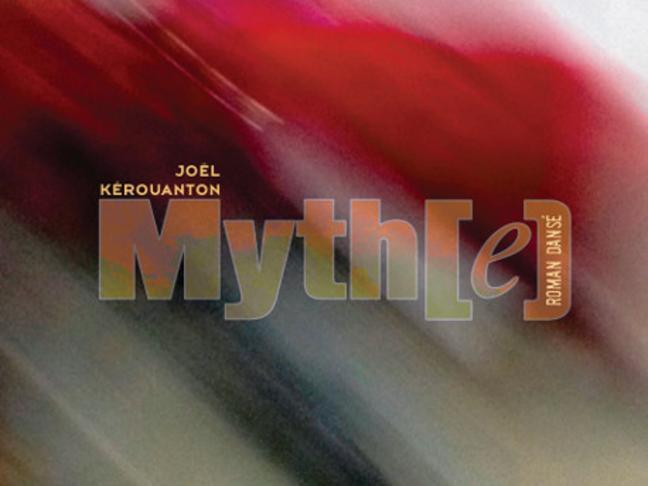 """Lancement de """"Myth[e], roman dansé"""", dernier livre de Joël Kerouanton"""