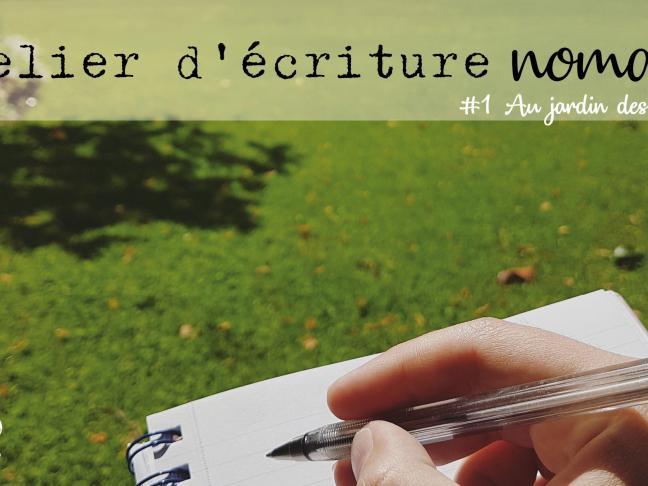 Atelier d'écriture nomade #1