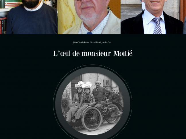 """Rencontre avec Alain Croix, Lionel Block et Jean-Claude Potet autour de leur livre """"L'œil de Monsieur Moitié"""" publié aux éditions Coiffard"""