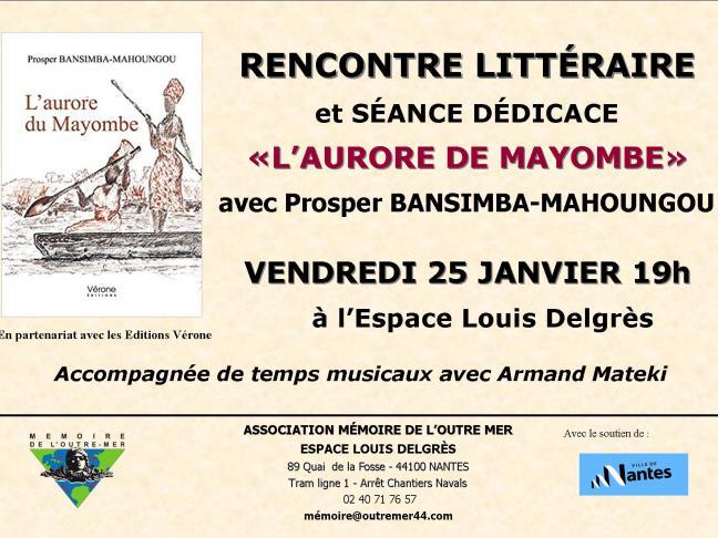 """Rencontre littéraire """"L'Aurore de Mayombe""""de Prosper Bansimba-Mahoungou"""