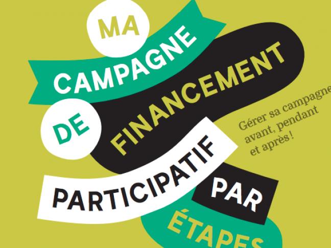 """Guide pratique - """"Ma campagne de financement participatif par étapes"""""""