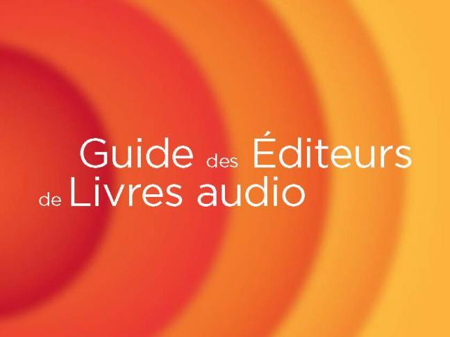 Guide des éditeurs de livres audio