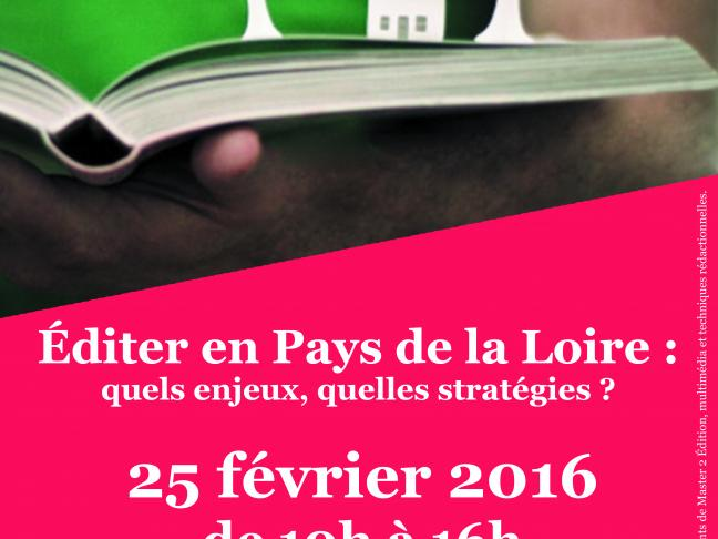Éditer en Pays de la Loire : quels enjeux, quelles stratégies ? 25 février 2016