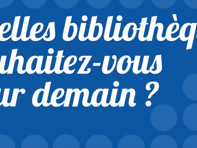 Nantais : quelle bibliothèque souhaitez-vous pour demain ?