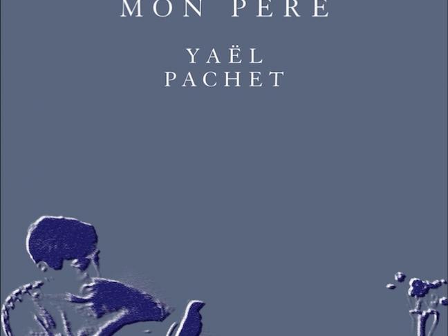 Le Peuple de mon père de Yaël Pachet