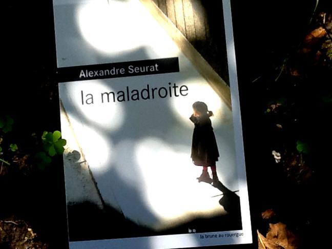 alexandre seurat, la maladroite