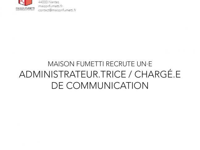 Maison Fumetti recrute un·e Administrateur.trice / chargé.e de communication