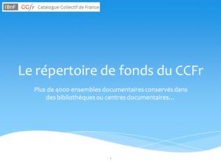 Présentation du Répertoire de fonds du CCFr