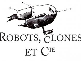 Robots, Clones et Cie. par 42 auteurs de théâtre
