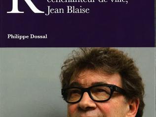 Jean Blaise par Philippe Dossal
