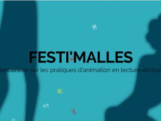 Festi Malles : Rencontres sur les pratiques d'animation en lecture-écriture