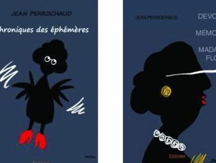 Chroniques des éphémères et Les devoirs de mémoire de Madame Flore, de Jean Perrochaud