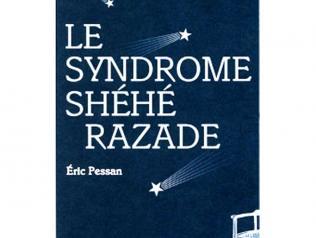 le syndrome shéhérazade