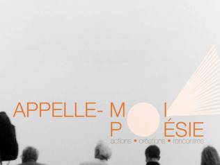 Appelle-Moi Poésie