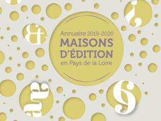 Annuaire des maisons d'édition en Pays de la Loire - édition 2019-2020